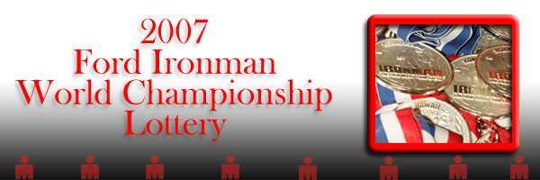 Ironman 2007 Lottery