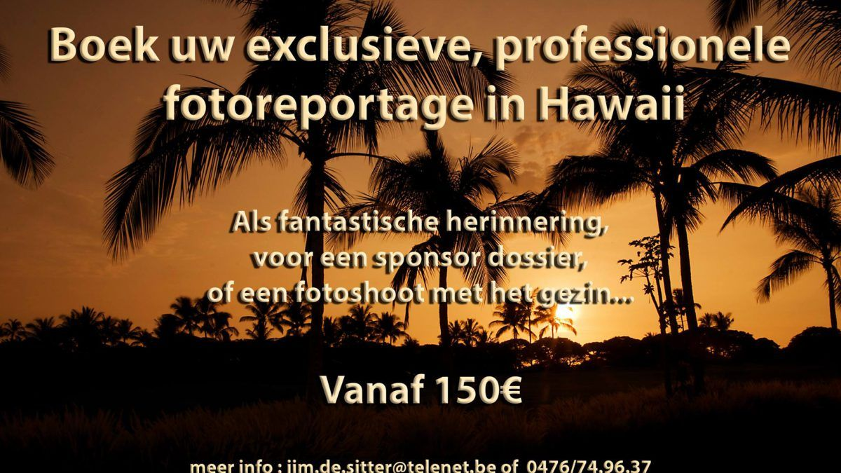 Onze fotograaf is in Kona… profiteer ervan!